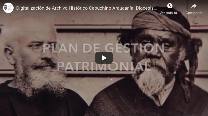 Digitalización y Museo Archivo Histórico Capuchino Villarrica.